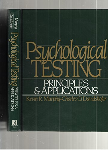 9780137325870: Psychological Testing: Principles and Applications