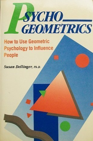 9780137328352: Psychogeometrics: How to Use Geometric Psychology to Influence People