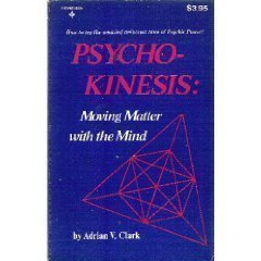 9780137329250: Psycho-Kinesis: Moving Matter with the Mind