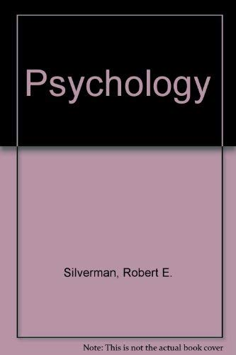 Psychology: Robert E. Silverman