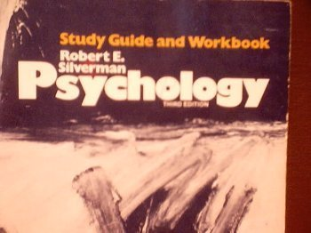 Psychology: Study Guide and Workbook: Robert E. Silverman