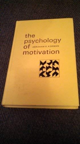 Psychology of Motivation (Prentice-Hall psychology series): Korman, Abraham K.