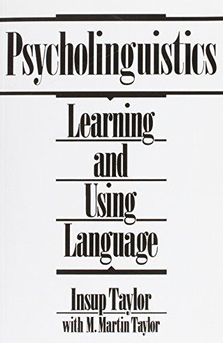 9780137338177: Psycholinguistics: Learning and Using Language