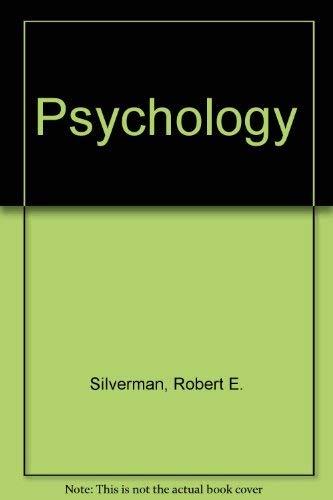 Psychology 2nd Edition: Robert E. Silverman