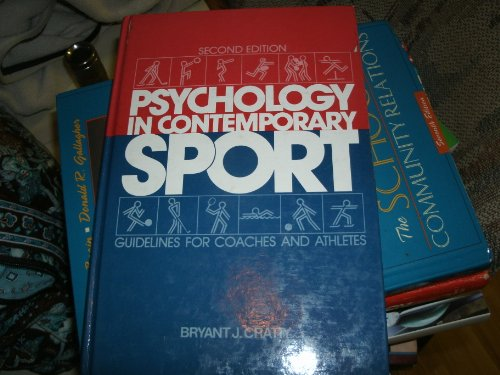 9780137341290: Psychology in Contemporary Sport: Guidelines for Coaches and Athletes, Second Edition