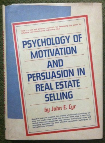 9780137361168: Psychology of motivation and persuasion in real estate selling