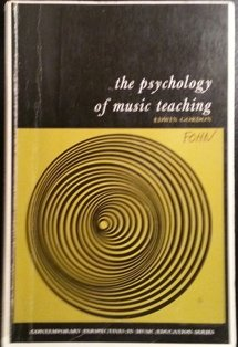 THE PSYCHOLOGY OF MUSIC TEACHING: Gordon, Edwin