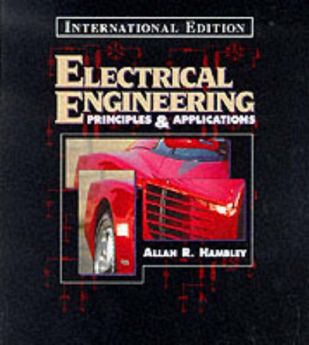 9780137368778: Electrical Engineering: Principles and Applications