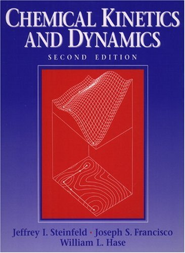 9780137371235: Chemical Kinetics and Dynamics (2nd Edition)