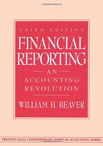 9780137371495: Financial Reporting: An Accounting Revolution (3rd Edition)
