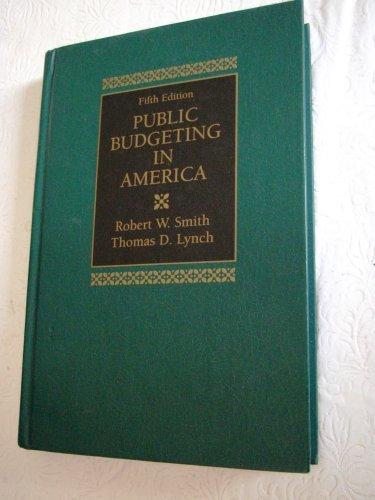 9780137373468: Public budgeting in America