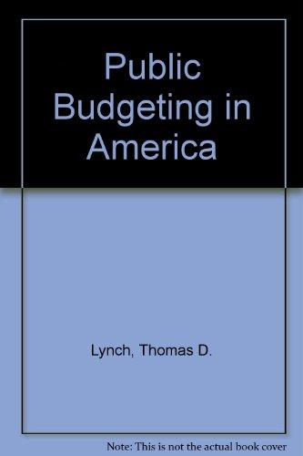 9780137373543: Public Budgeting in America
