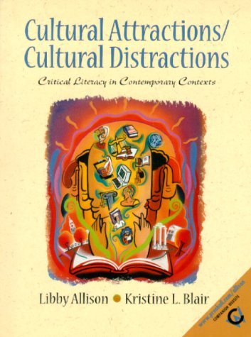 9780137378180: Cultural Attractions/Cultural Distractions: Critical Literacy in Contemporary Contexts