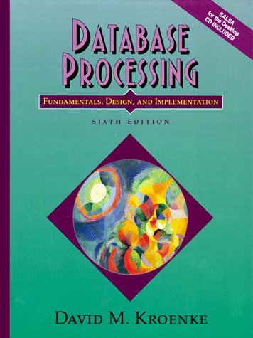 9780137378425: Database Processing: Fundamentals, Design, and Implementation