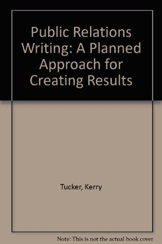9780137384518: Public Relations Writing: A Planned Approach for Creating Results