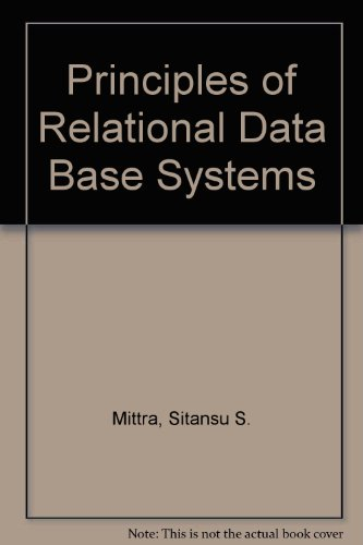 9780137386185: Principles of Relational Data Base Systems