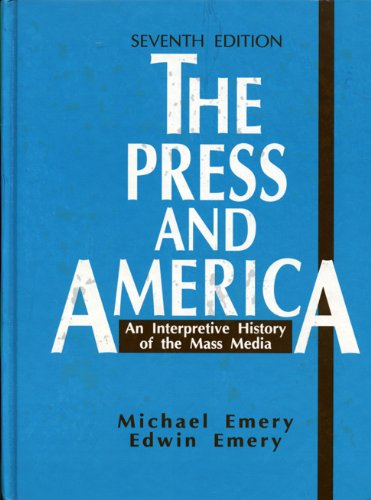 9780137392773: The Press and America: An Interpretive History of the Mass Media