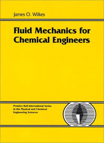 9780137398973: Fluid Mechanics for Chemical Engineers (Prentice-Hall International Series in the Physical and Chemical Engineering Sciences)