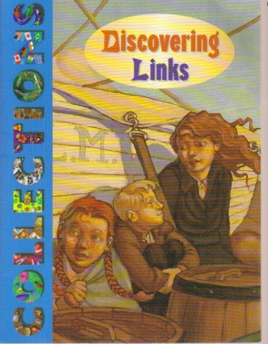 Discovering Links (Collections) (0137415885) by Ron Benson; Lynn Bryan; Kim Newlove; Charolette Player; Liz Stenson
