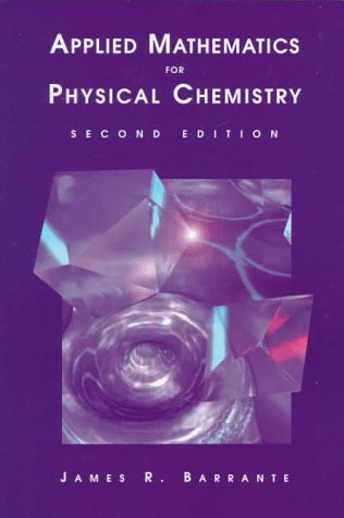 9780137417377: Applied Mathematics for Physical Chemistry