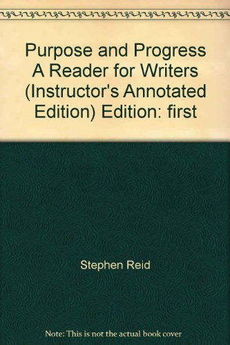 9780137425600: Purpose and Process: A Reader for Writers