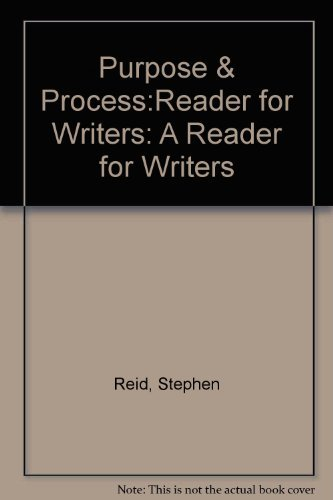 9780137426287: Purpose and Process: A Reader for Writers
