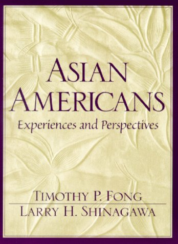 Asian Americans: Experiences and Perspectives: Fong, Timothy P.;