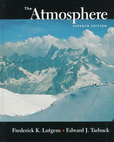 9780137429745: The Atmosphere: An Introduction to Meteorology, 7th Edition