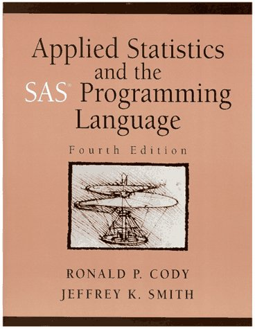 9780137436422: Applied Statistics and the SAS Programming Language
