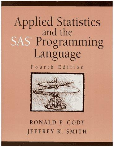9780137436422: Applied Statistics and the SAS Programming Language