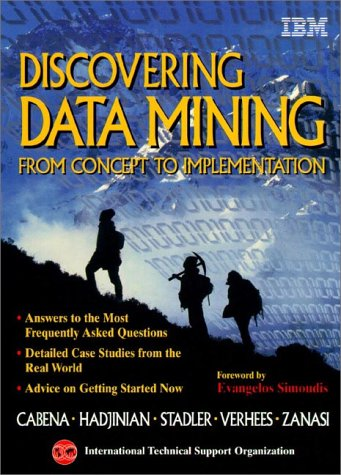 9780137439805: Discovering Data Mining: From Concept to Implementation