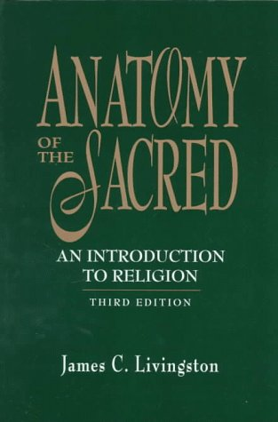 9780137442690: Anatomy of the Sacred: An Introduction to Religion