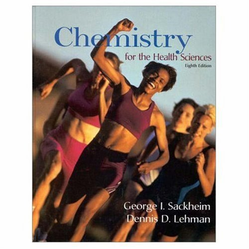 9780137443192: Chemistry for the Health Sciences (8th Edition) (Chemistry for the Health Sciences (Sackheim))