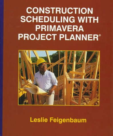 9780137443765: Construction Scheduling with Primavera Project Planner