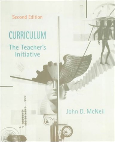 9780137443840: Curriculum: The Teacher's Initiative (2nd Edition)