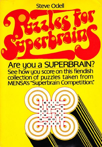 9780137446988: Puzzles for superbrains: A personal selection of old and new puzzles compiled with the held of Mensa (A Reward book)
