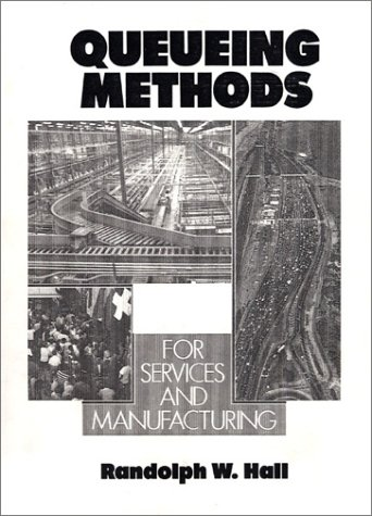 9780137447565: Queueing Methods: For Services and Manufacturing