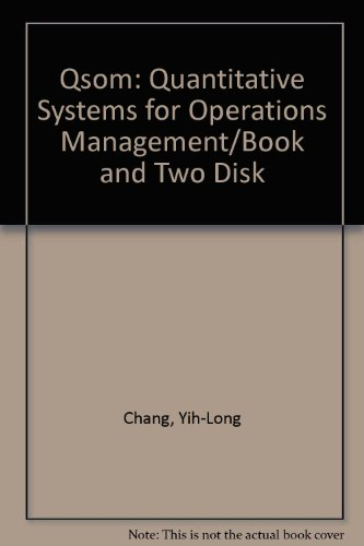 9780137448555: Qsom: Quantitative Systems for Operations Management/Book and Two Disk