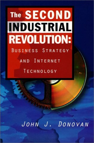 9780137456215: The Second Industrial Revolution: Business Strategy and Internet Technology