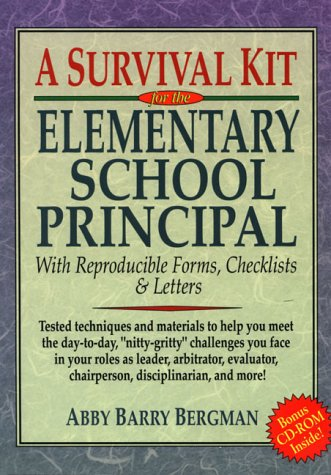 9780137459858: A Survival Kit for the Elementary School Principal: With Reproducible Forms, Checklists and Letters