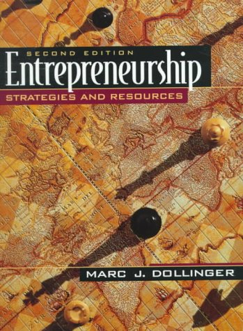 Entrepreneurship: Strategies and Resources (2nd Edition): Marc Dollinger