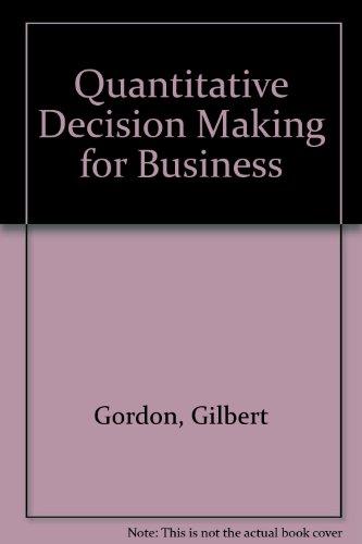 9780137466931: Quantitative Decision Making for Business