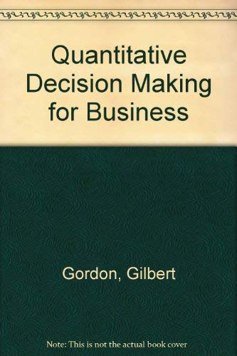 9780137467938: Quantitative Decision Making for Business