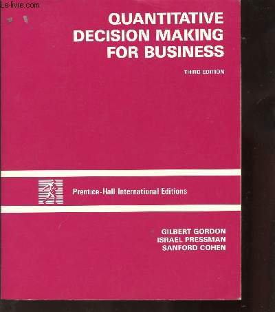 9780137468270: Quantitative Decision Making for Business