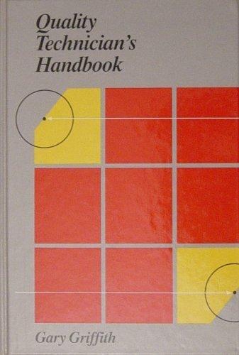 9780137470723: Quality Technician's Handbook
