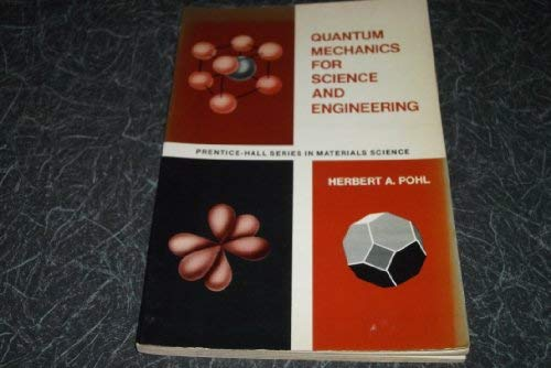 9780137478576: Quantum Mechanics for Science and Engineering
