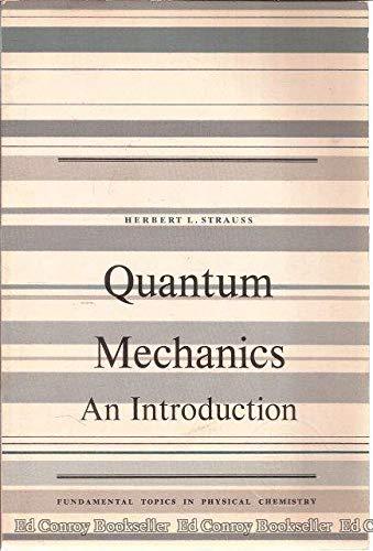9780137478996: Quantum Mechanics, an Introduction
