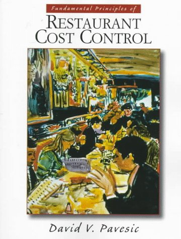 9780137479993: The Fundamental Principles of Restaurant Cost Control
