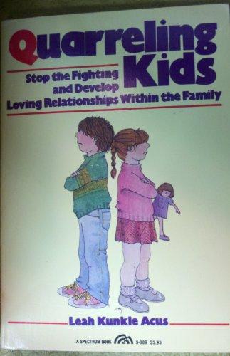 9780137480043: Title: Quarreling Kids