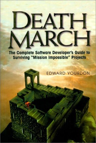 9780137483105: Death March (Yourdon Press Computing Series)